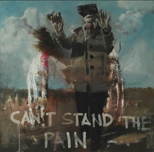 Can`t stand the pain